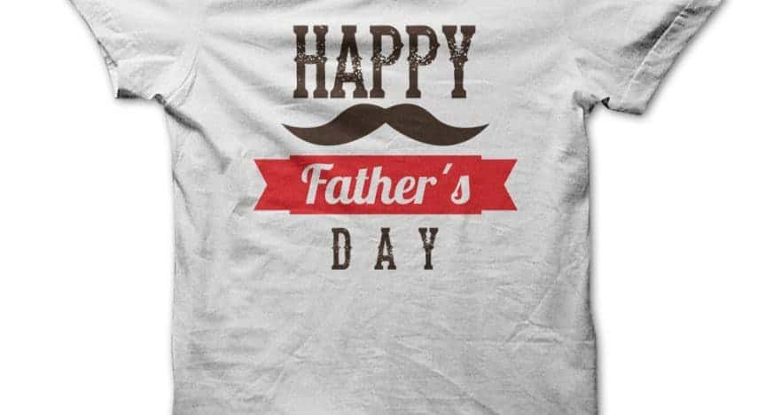 father's day t shirt ideas
